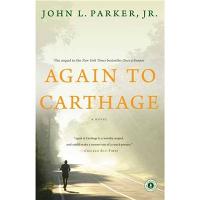 Again to Carthage by Parker; John L.