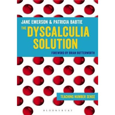The Dyscalculia Solution by Emerson; Jane|Babtie; Patricia