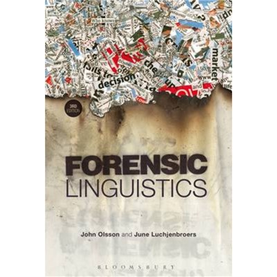 Forensic Linguistics by Olsson; John (Nebraska Wesleyan University; USA)|Luchjenbroers; June