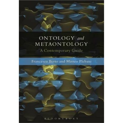 Ontology and Metaontology by Berto; Francesco|Plebani; Matteo