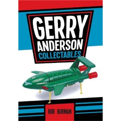 Gerry Anderson Collectables by Burman; Rob
