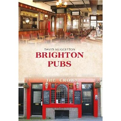 Brighton Pubs by Muggleton; David