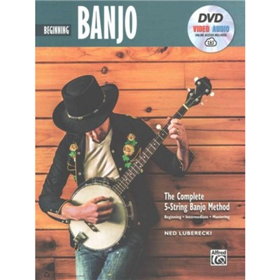 Complete 5-String Banjo Method: Beginning Banjo; Book; DVD & Online Video/Audio by Ned Luberecki