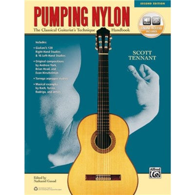 Pumping Nylon: The Classical Guitarist's Technique Handbook; Book & Online Audio by Scott Tennant