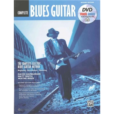 The Complete Blues Guitar Method Complete Edition: Book & Online Video/Audio by David Hamburger ; Dr Matt Smith ; Wayne Riker