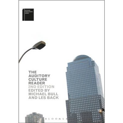 The Auditory Culture Reader by