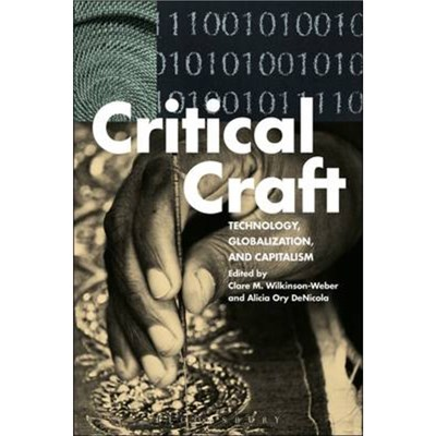Critical Craft by Clare M. Wilkinson-Weber