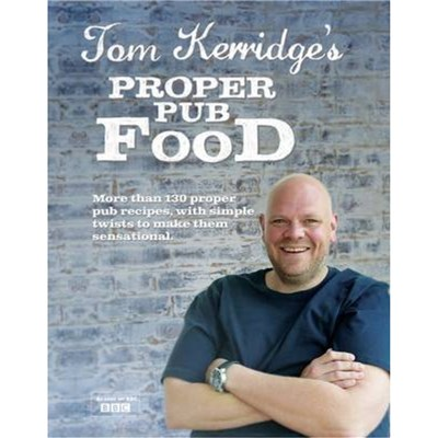 Tom Kerridge's Proper Pub Food by Kerridge; Tom