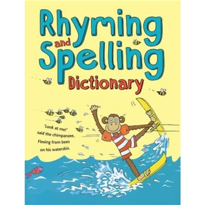 Rhyming and Spelling Dictionary by Corbett; Pie|Thomson; Ruth