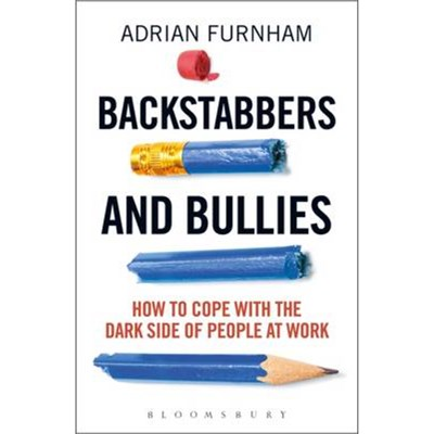 Backstabbers and Bullies by Furnham; 2 Adrian