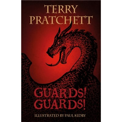 The Illustrated Guards! Guards! by Pratchett; Terry