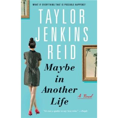 Maybe in Another Life by Reid; Taylor Jenkins