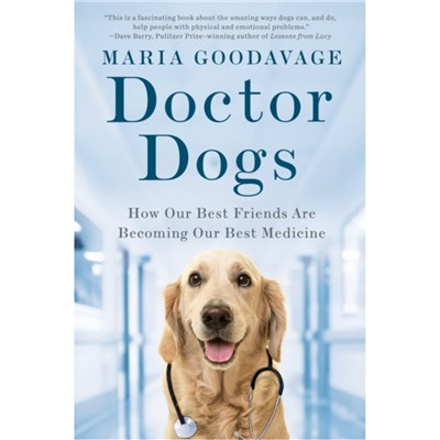 Doctor Dogs by Goodavage; Maria