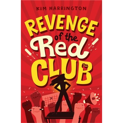 Revenge of the Red Club by Kim Harrington