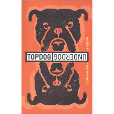 Topdog/Underdog (TCG Edition) by Suzan Lori Parks