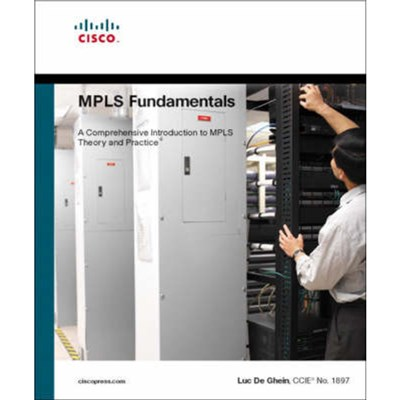 MPLS Fundamentals by De Ghein; Luc