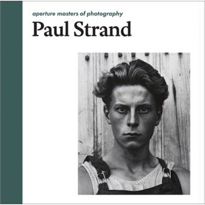 Paul Strand by Strand; Paul