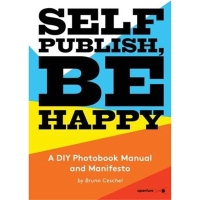 Self Publish; Be Happy by Ceschel; Bruno