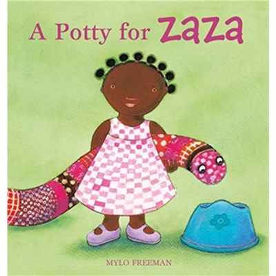 A Potty for Zaza by Mylo Freeman