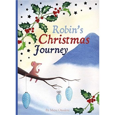 Robin's Christmas Journey by Onodera; Maya