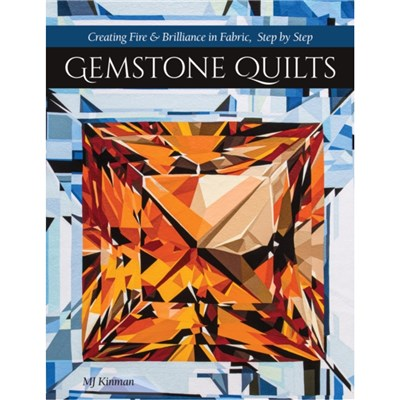 Gemstone Quilts by Kinman; MJ
