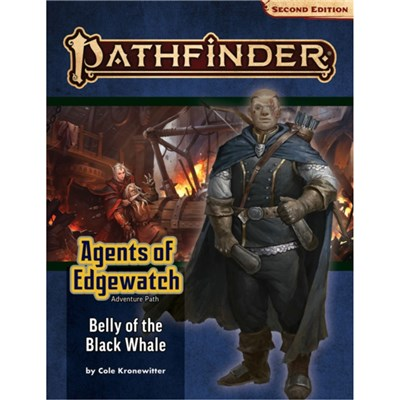 Pathfinder Adventure Path: Belly of the Black Whale (Agents of Edgewatch 5 of 6) (P2) by Cronewitter; Cole
