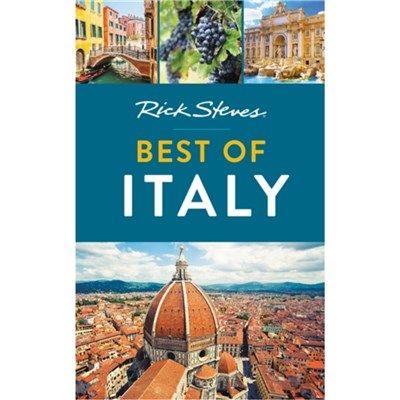 Rick Steves Best of Italy (Third Edition) by Steves; Rick