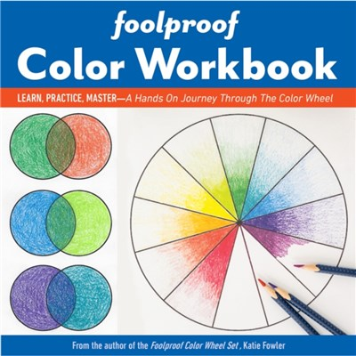Foolproof Color Workbook by Fowler; Katie