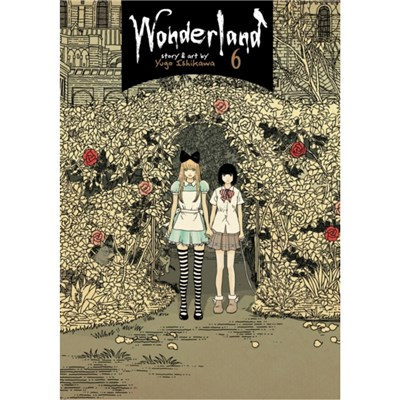 Wonderland Vol. 6 by Yugo Ishikawa