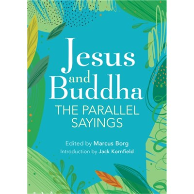 Jesus And Buddha by Borg; Marcus