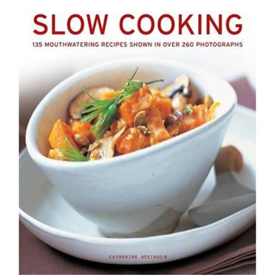 Slow Cooking by Atkinson; Catherine
