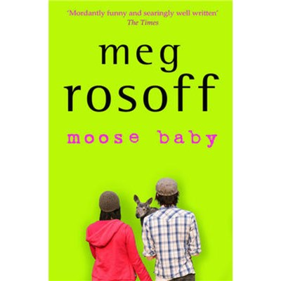 Moose Baby by Rosoff; Meg