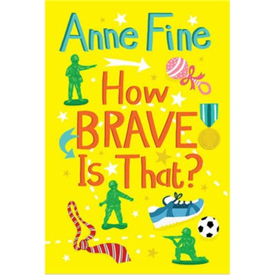 How Brave is That? by Fine; Anne