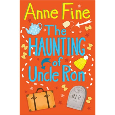 The Haunting of Uncle Ron by Fine; Anne