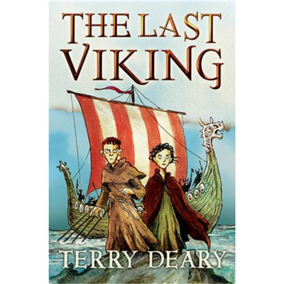 The Last Viking by Deary; Terry