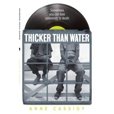 Thicker Than Water by Cassidy; Anne