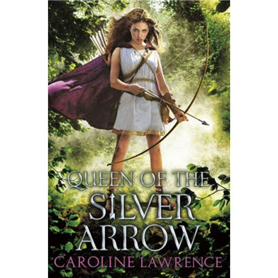 Queen of the Silver Arrow by Lawrence; Caroline