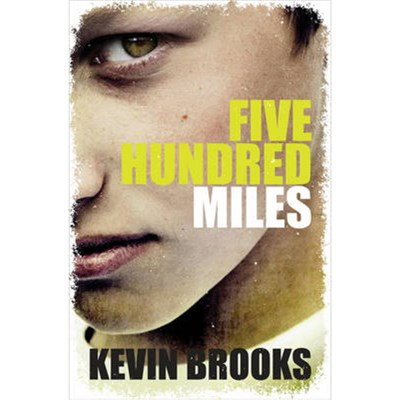 Five Hundred Miles by Brooks; Kevin