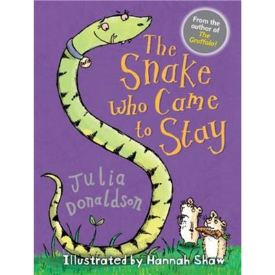 The Snake Who Came to Stay by Donaldson; Julia
