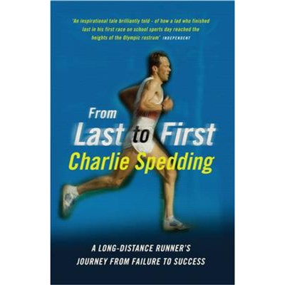 From Last to First by Spedding; Charlie