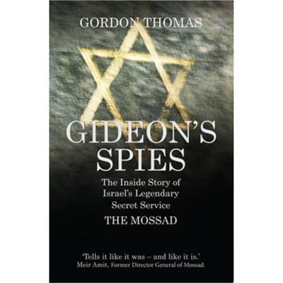 Gideon's Spies by Thomas; Gordon