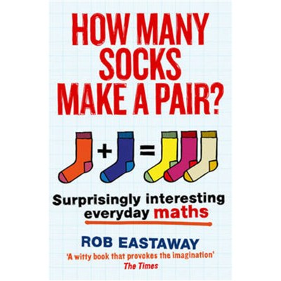 How Many Socks Make a Pair? Eastaway; Rob
