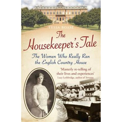 The Housekeeper's Tale by Boase; Tessa