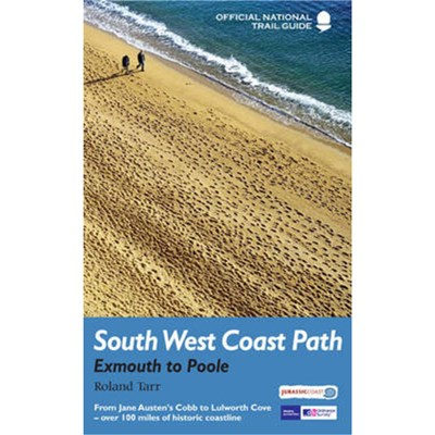South West Coast Path: Exmouth to Poole by Tarr; Roland