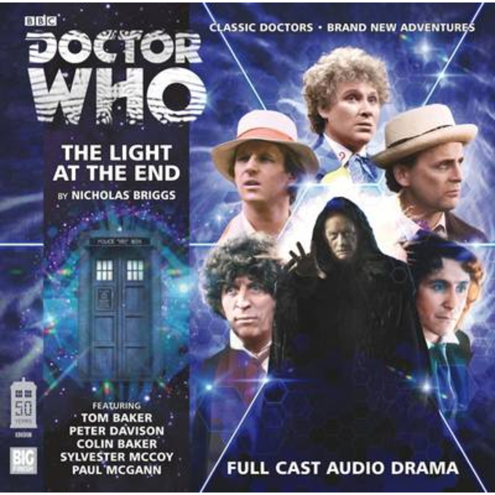 The Light at the End Performed Tom Baker ; Performed Peter Davison ; Performed Colin Baker ; Performed Sylvester McCoy ; Performed