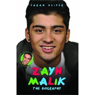 Zayn Malik / Liam Payne - the Biography by Oliver; Sarah