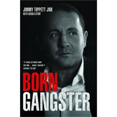 Born Gangster by Tippett; Jimmy|Stow; Nicola