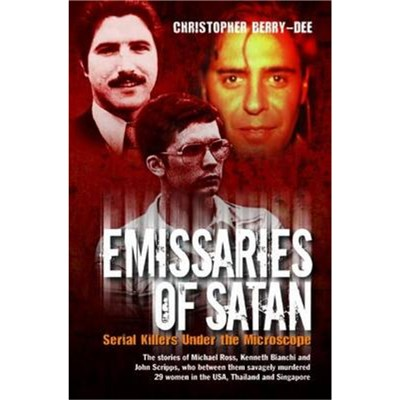 Emissaries of Satan by Berry-Dee; Christopher