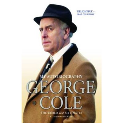 George Cole by Cole; George|Hawkins; Brian