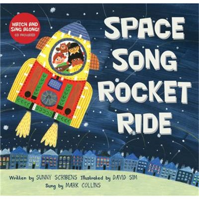 Space Song Rocket Ride by Scribens; Sunny